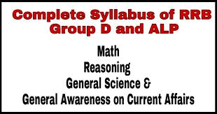 Railway Group D & ALP Exam Complete Syllabus