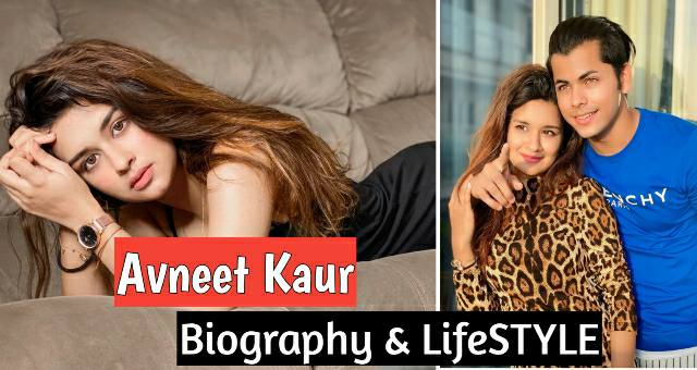 Avneet Kaur Lifestyle, Biography, Boyfriend, Income & House