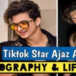 Tiktok Star Ajaz Ahmed Biography and Lifestyle